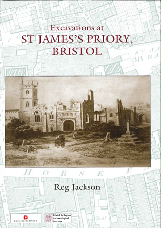 cover of an archaeological report on st james, bristol